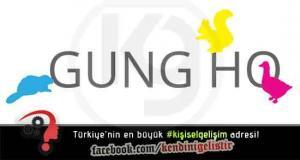 Gung Ho nedir?