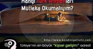 hangi türk romanları mutlaka okumaliyim