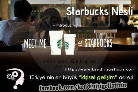 starbucks modeli ve starbucks nesli